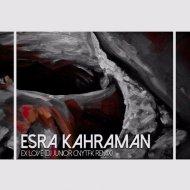 Esra Kahraman - Ex Love (DJ Junior CNYTFK Remix) ()