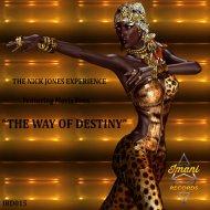 The Nick Jones Experience feat. Mavis Foxx - The Way Of Destiny (Nick Jones Instrumental Version) ()