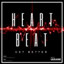 Get Better - Heartbeat (Original Mix)