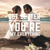 Get Better - You\'re My Everything (Original Mix)