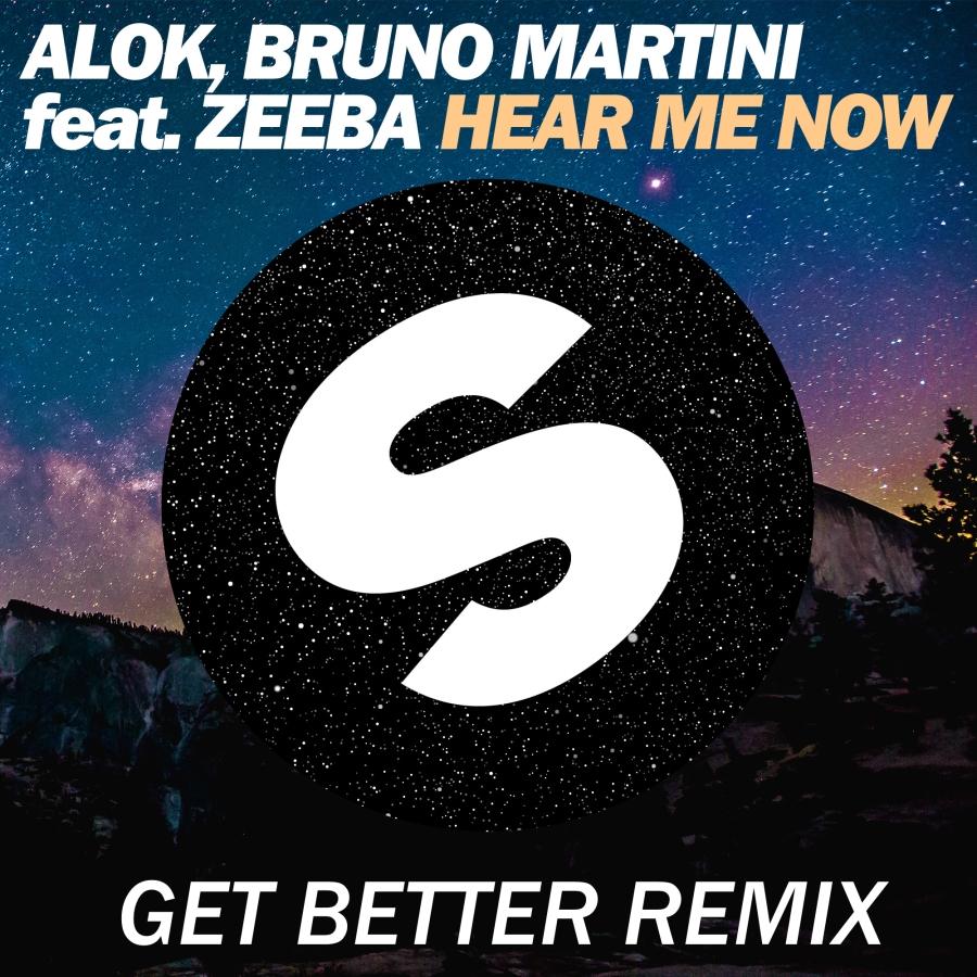 Alok & Bruno Martini feat. Zeeba - Hear Me Now (Get Better Remix) (Original Mix)