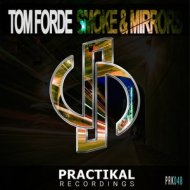 Tom Forde - Smoke & Mirrors (Original Mix) (Original Mix)