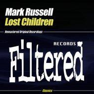 Mark Russell - Lost Children (Filtered Children Mix)