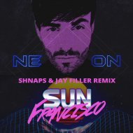 Sun Francisco - Neon (Shnaps & Jay Filler Radio Remix) (Original Mix)