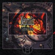 Neomils - Same Time (Original Mix)