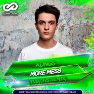 Kungs - More Mess (Rakurs Remix) (Original Mix)