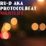 Ru-D aka ProtocolBeat  - Nightlife (October 2017) ()