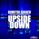 Dimitri Bruev - Upside Down (Original Mix)  (Upside Down (Original Mix) )