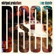 Whirlpool Productions - From: Disco To: Disco (Tiefschwarz Remix) ()