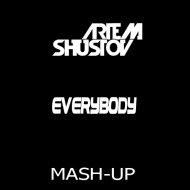 Shapov & Nick Hommer ,Steve Cypress vs. Jane Vogue  - Everybody (DJ Artem Shustov Mash-Up) ()