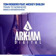 Tom Rogers Feat. Mickey Shiloh - Train To Nowhere (Original Mix)