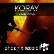 Koray - Vigil Ignis (Original Mix)