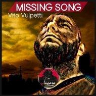Vito Vulpetti - Missing Song (Original Mix) ()