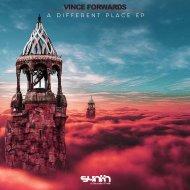 Vince Forwards  - Last Pages  (Original Mix)