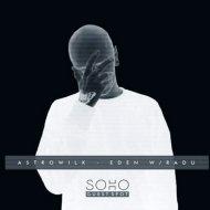 AstrØWilk - Eden w/ Radu (Original Mix)