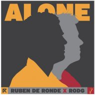 Ruben de Ronde & Rodg - Alone (Extended Mix)
