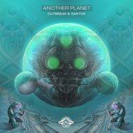 Sartor e Outbreak - Another Planet  (Original Mix)