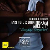 Earl Tutu & John Khan feat. Mike City - Everyday Everywhere (Jk\'s Radio Reprise) ()