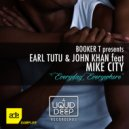 Earl Tutu & John Khan feat. Mike City - Everyday Everywhere (Jk\'s Radio Reprise) ()