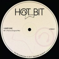 Anfunk - 80\'s Theme (Original Mix)