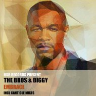 The Bros & Biggy - Embrace (Canticle\'s Reprise Mix)  ()