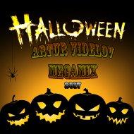 ARTUR VIDELOV - Helloween Party 2017 (megamix)