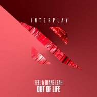 Feel & Diana Leah - Out Of Life  (Extended Mix)