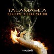 Talamasca - Positive Visualisation  (Original Mix)