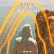 TW3LV, Jack Wilby - Together (Extended Mix) (Original Mix)