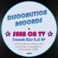 SEEN ON TV - French Kiss (Original Mix)