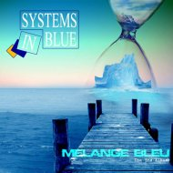 Systems In Blue - Only You Can Break My Heart (Original Mix) (Original Mix)