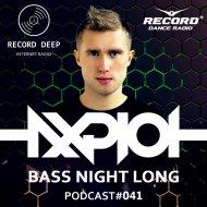 AXPLOT - Bass Night Long 041 [Record Deep] ()