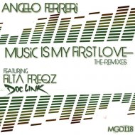 Angelo Ferreri - Music Is My First Love (Filta Freqz Rerub)