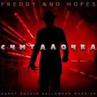Freddy & No Hopes - Считалочка  (Danny Rockin Halloween Mash-Up)