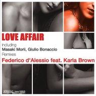 Federico d\'Alessio feat. Karla Brown  - Love Affair  (Giulio Bonaccio Remix)