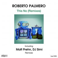 Roberto Palmero - This No  (Matt Prehn Dark Rub)