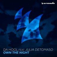 Da Hool feat. Julia DeTomaso - Own the Night  (Extented Mix)