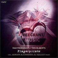 Max Freegrant feat. Tim Hilberts - Fingerprints  (DJ Xquizit Remix)