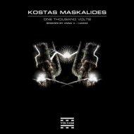 Kostas Maskalides - One Thousand Volts (Original Mix) ()