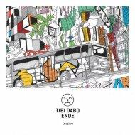 Tibi Dabo - Ende (Original Mix) ()