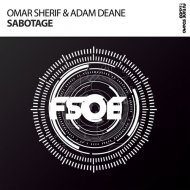 Omar Sherif & Adam Deane  - Sabotage  (Original Mix)