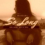 Massari - So Long (Gon Haziri & Bess, Doss Remix) ()