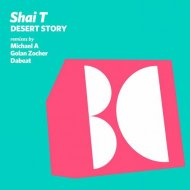Shai T - Desert Story (Golan Zocher Remix) ()