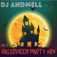 DJ Andmell - Halloween Party Mix Vol. 3 ()