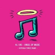 al l bo   - Angel Of Music  (Seryoga Force Instrumental Remix)