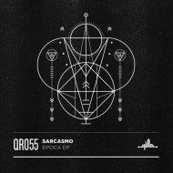 Sarcasmo - Xii (Original Mix)
