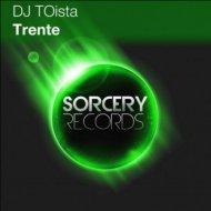 DJ TOista - Trente  (Original Mix)