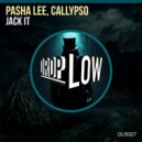 Pasha Lee, Callypso - Jack It (Original Mix)