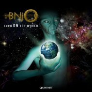 BNjO - Turn On The World (Original Mix)