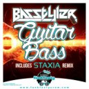 Basstyler  - Guitar Bass (Staxia Remix)